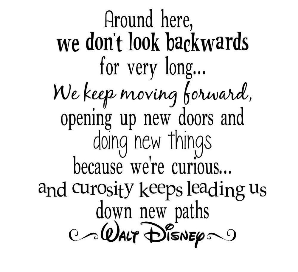 Keep Moving On Quotes: Walt Disney Quote Keep Moving Forward Vinyl By