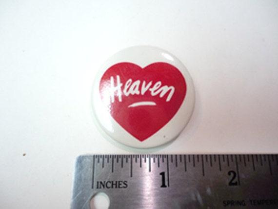 Original 1980s Heaven store logo button pin
