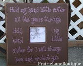 Baby Picture Frame, Baptism Gift, Personalized Picture Frame, Custom Gift, Hold my hand little SISTER, Christening, First Birthday