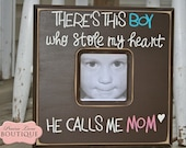 Personalized, 12x12, Picture Frame, Mothers Day, New Mom, Baby Boy, Chocolate brown, Theres this BOY, He calls me MOM, Nursery Decor