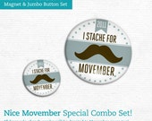 Movember Combo Original Nice Movember Limited Edition Jumbo Button and Mini Magnet Set