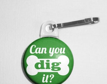 Can You Dig It Pet Tag
