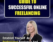 Guide to Successful Online Freelancing Ebook