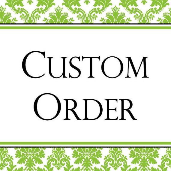 Custom Order for Amanda Brimmer