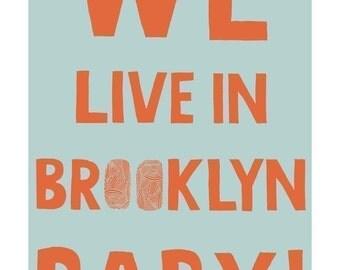 We Live in Brooklyn