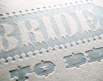 SALE – Bride to Be - 4bar Letterpressed Card and Envelope