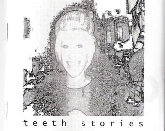 Teeth Stories zine