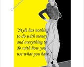 Style has nothing to do with money...