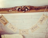 Wedding Garland - Banner - Bunting -  Love is the Air - French Market - xo, j&L (GRLD 005)