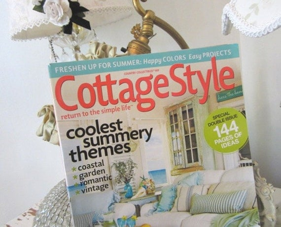 Cottage style summer 2012 home decor magazine shabby for Country cottage magazine