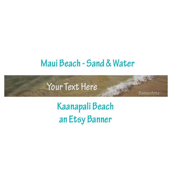 Etsy Banner - Maui Beach Sand and Water - Kaanapali, Maui, Hawaii