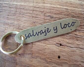 Wild and Crazy etched brass keychain
