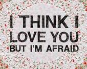 Valentine's Day - I Think I Love You