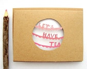 Let's Have Tea Greeting Card - Painted Paper Cut Note