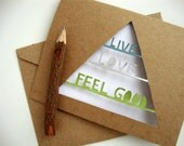 Live Love Feed Good - Geometric Painted Paper Cut Card