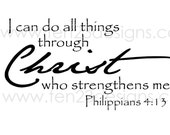 I can do all things through Christ - Phil 4:13 - vinyl wall decal