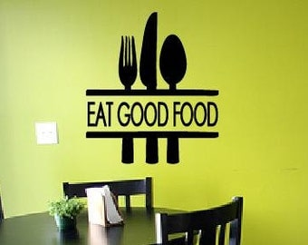 EAT GOOD FOOD - Vinyl wall decal