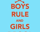 Boys Art-- Boys Rule and Girls Drool