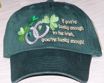 Lucky Enough to be Irish Cap