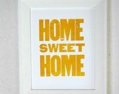 Home Sweet Home - letterpress print- orange 8x10