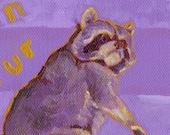Raccoon on Strike -- Original Painting