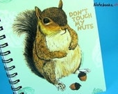 Irreverent Squirrel - Small 4 x 5 Blank Notebook