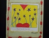 I Thank You for Your Life - 5 x 7 Single Matting