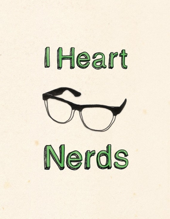 I Heart Nerds Print