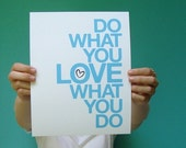 do what you love what you do . 8x10 art print