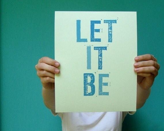 let it be . 8x10 art print