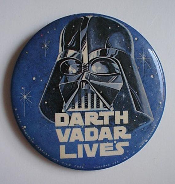 Vintage 1977 Star Wars Button - Darth Vadar Lives