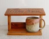 Coffee cup shelf house