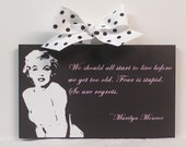 """Marilyn Monroe Quote """" We Should All Start To Live"""" Wood Wall Plaque"""