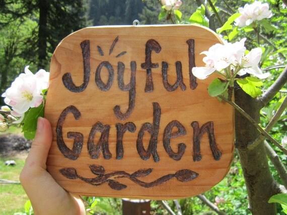 Carved Garden Sign- Joyful Garden- Handwritten and Carved in Cedar Wood