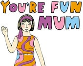 Mother's Day Card - You're A Fun Mum