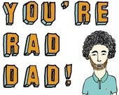 Father's Day Card - You're Rad Dad