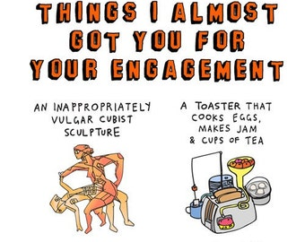 Engagement Card - Things I Almost Got You For Your Engagement