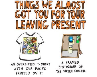 Greeting Card - Things We Almost Got You For A Leaving Present