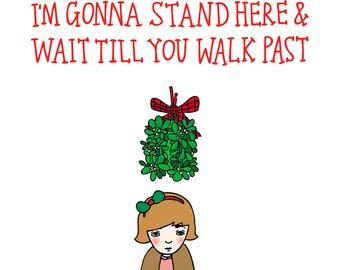 Christmas Card - Mistletoe  (girl version)