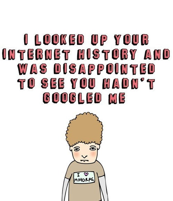 Geeky Card - I looked up your internet history