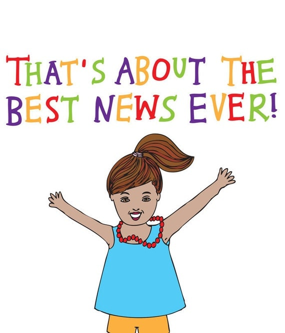 Congratulations Card - That's About The Best News Ever