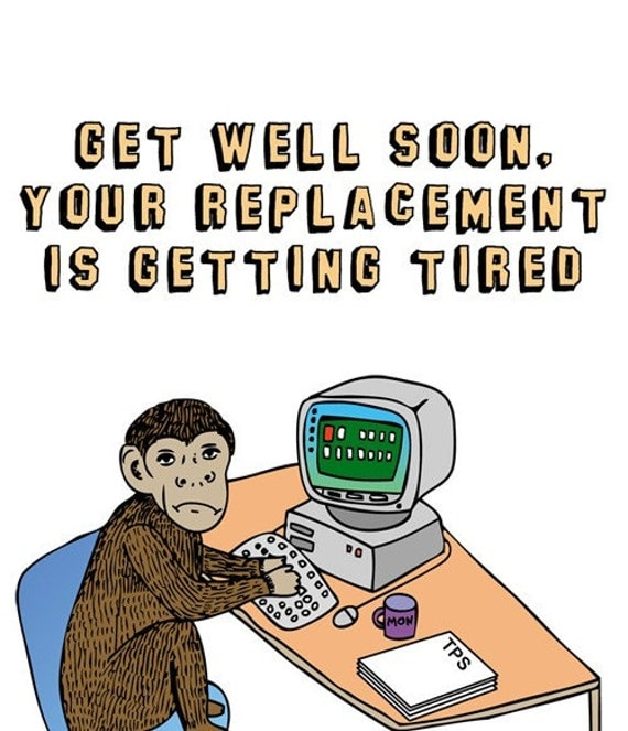 Get Better Quotes Funny: Greeting Card Get Well Soon Your Replacement Is Getting