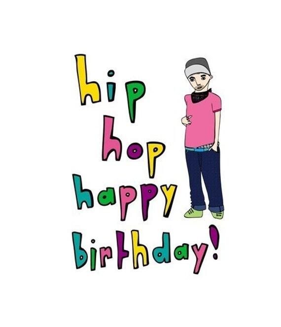 Birthday Card Hip Hop Happy Birthday