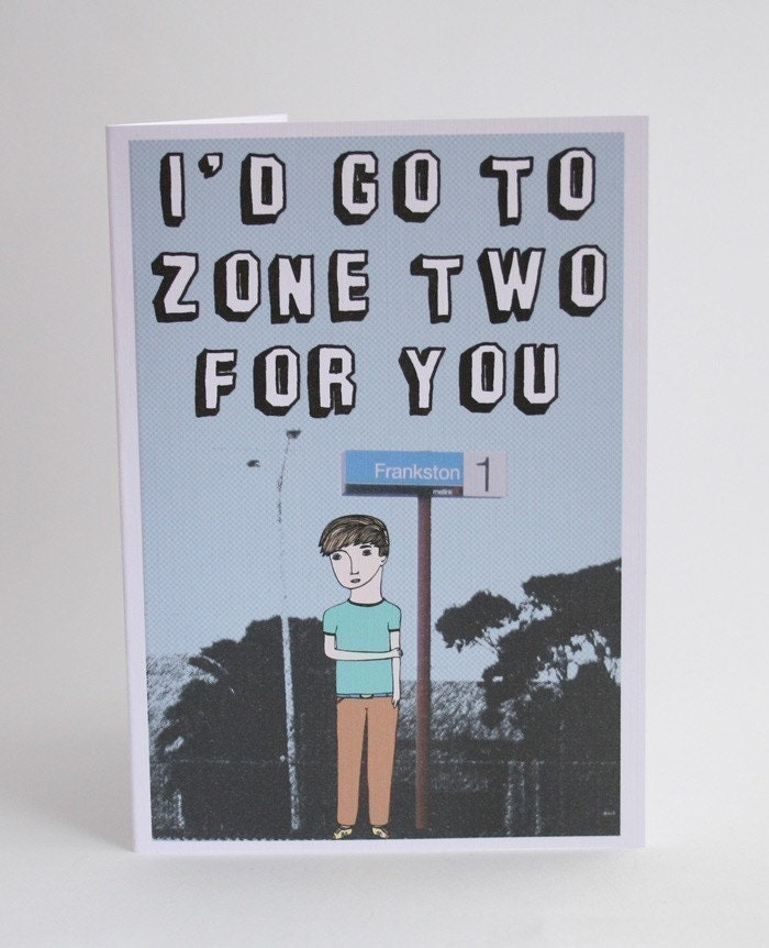 Melbourne greeting card i d go to zone two for you
