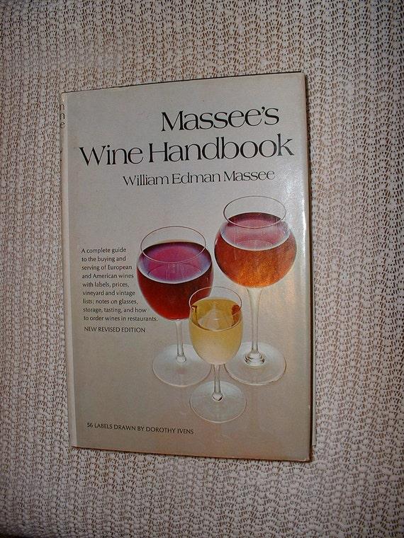 Massee's Wine Handbook William Edman Massee