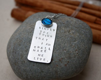 Shakespeare Necklace.Simply the thing that I am Shall make Me Live.Sterling silver. Shakespeare. Pau shell.Hand stamped.