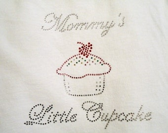 Rhinestone T-Shirt,Mommy's Little Cupcake Design,Girls T-Shirts,Toddler T-Shirts,Cupcake T-Shirts,Mommy T-Shirts