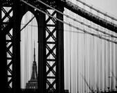 Empire State of Mind, New York City Photography, NYC, Manhattan, Architecture, Manhattan Bridge, Black and White Photo