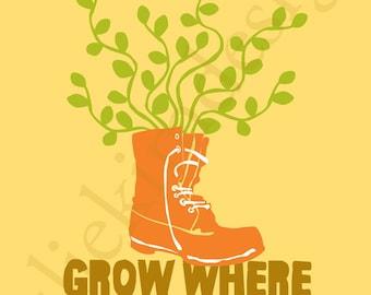 PRINTABLE Grow Where You're Planted PDF 8 x 10