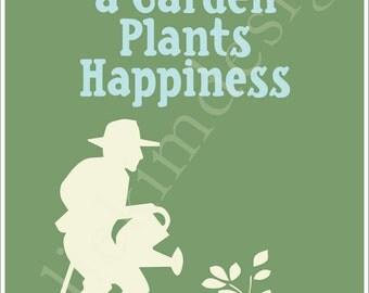 PRINTABLE He Who Plants A Garden PDF 8 x 10